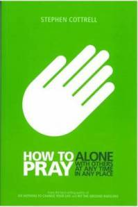 How to pray - Cottrell